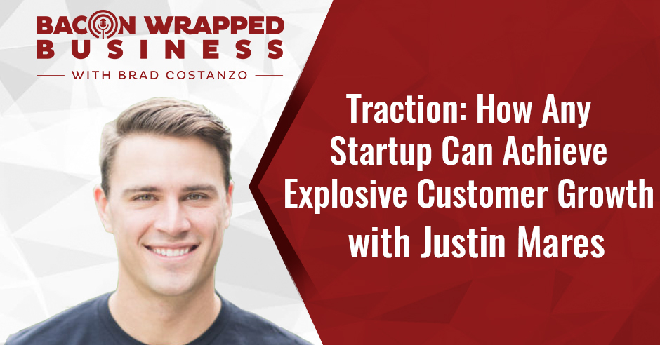 BWB Justin | Startup Customer Growth