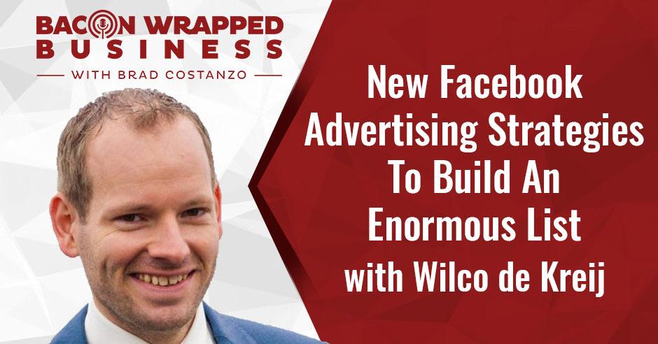 BWB Wilco | New Facebook Advertising Strategies