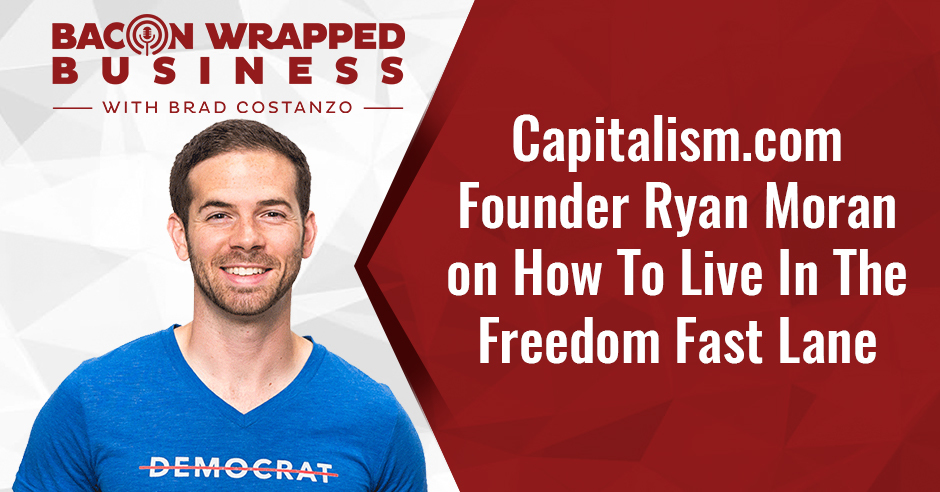 BWB Ryan | Freedom And Capitalism