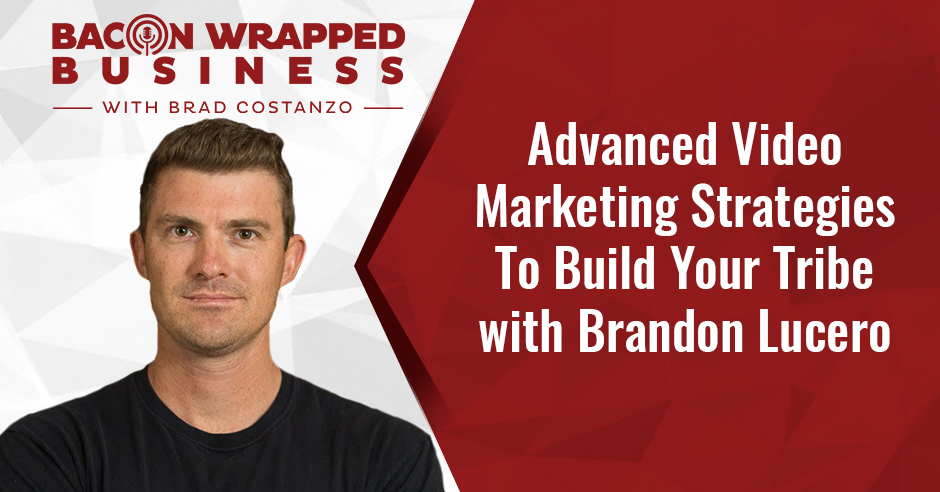 BWB Brandon | Advanced Video Marketing Strategies