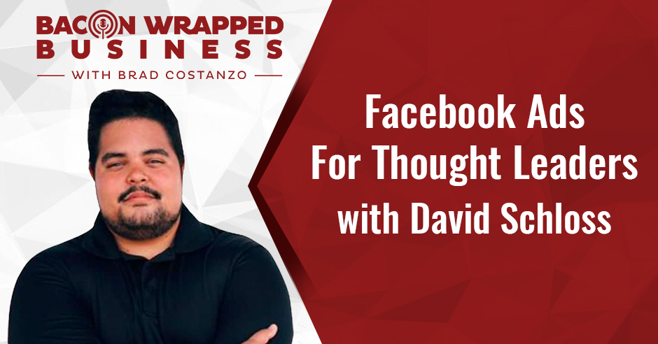 BWB David | Facebook Advertising Strategies