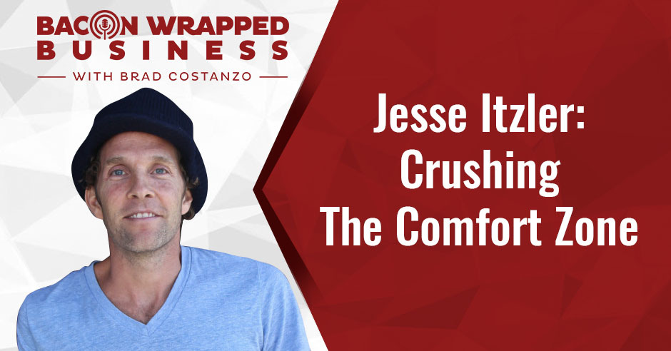 BWB Jesse | Crushing The Comfort Zone