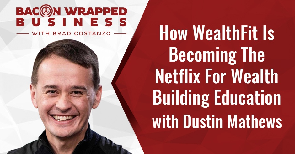 BWB Dustin | WealthFit